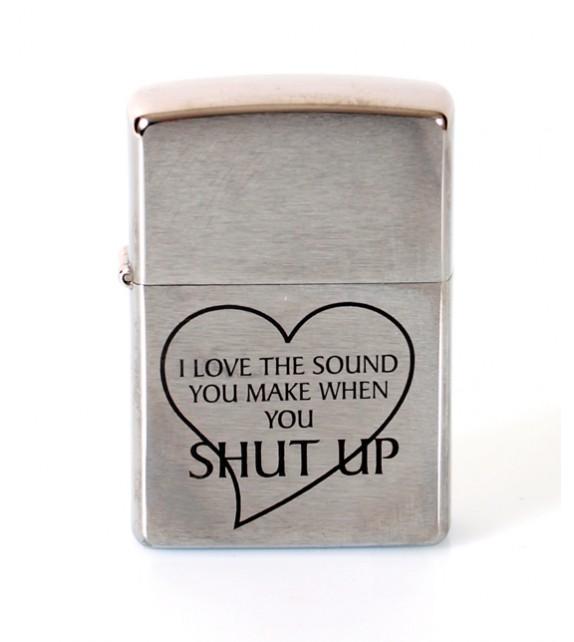 ZIPPO - SHUT UP