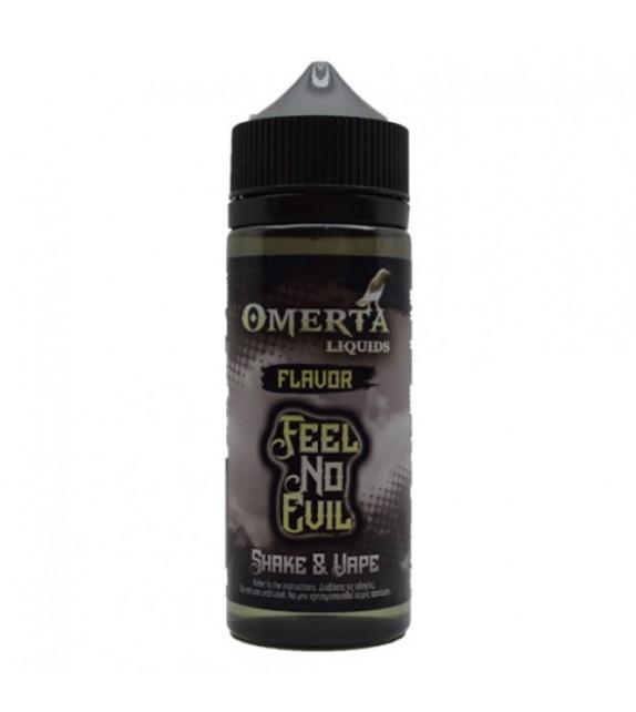 OMERTA - FEEL NO EVIL