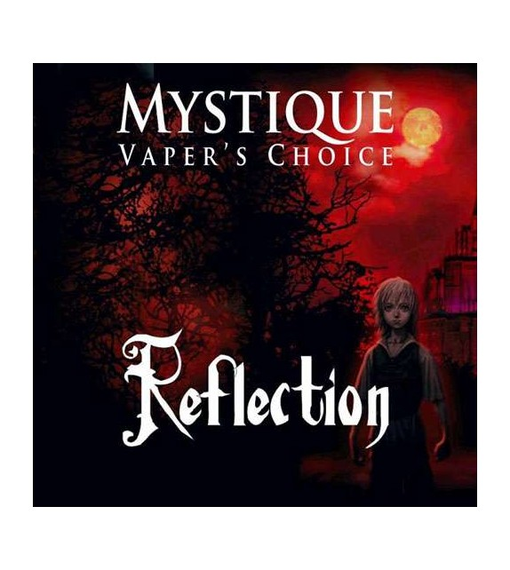 Mystique - Reflection - Mix and Vape